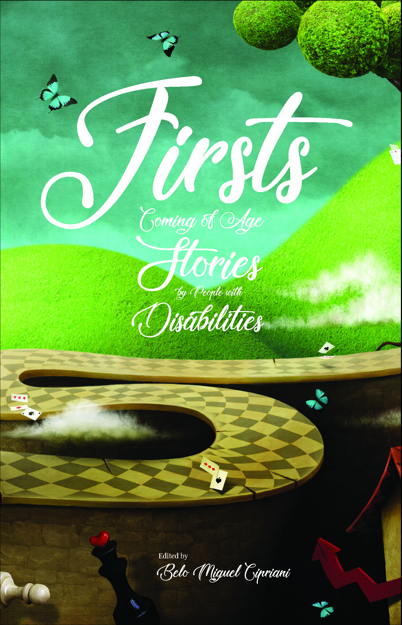 The front cover of the first book Oleb Books is publishing: Firsts Coming of age stories by people with disabilities edited by Belo Miguel Cipriani